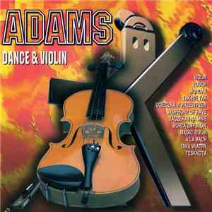 Adams  - Dance & Violin download free