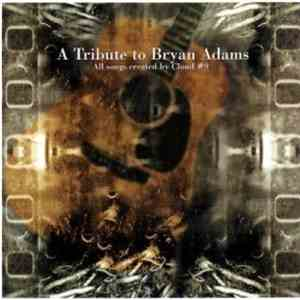 Cloud #9 - A Tribute To Bryan Adams download free