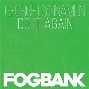 George Cynnamon - Do It Again download free