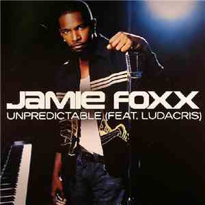 Jamie Foxx - Unpredictable download free