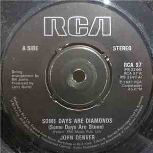 John Denver - Some Days Are Diamonds (Some Days Are Stone) download free