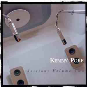 Kenny Pore - Sessions Volume Two download free
