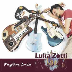 Luka Zotti - Forgotten Dream download free