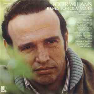 Roger Williams  - Themes From Great Movies download free