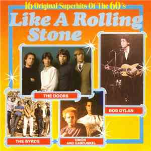 Various - Like A Rolling Stone - 16 Original Superhits Of The 60's download free